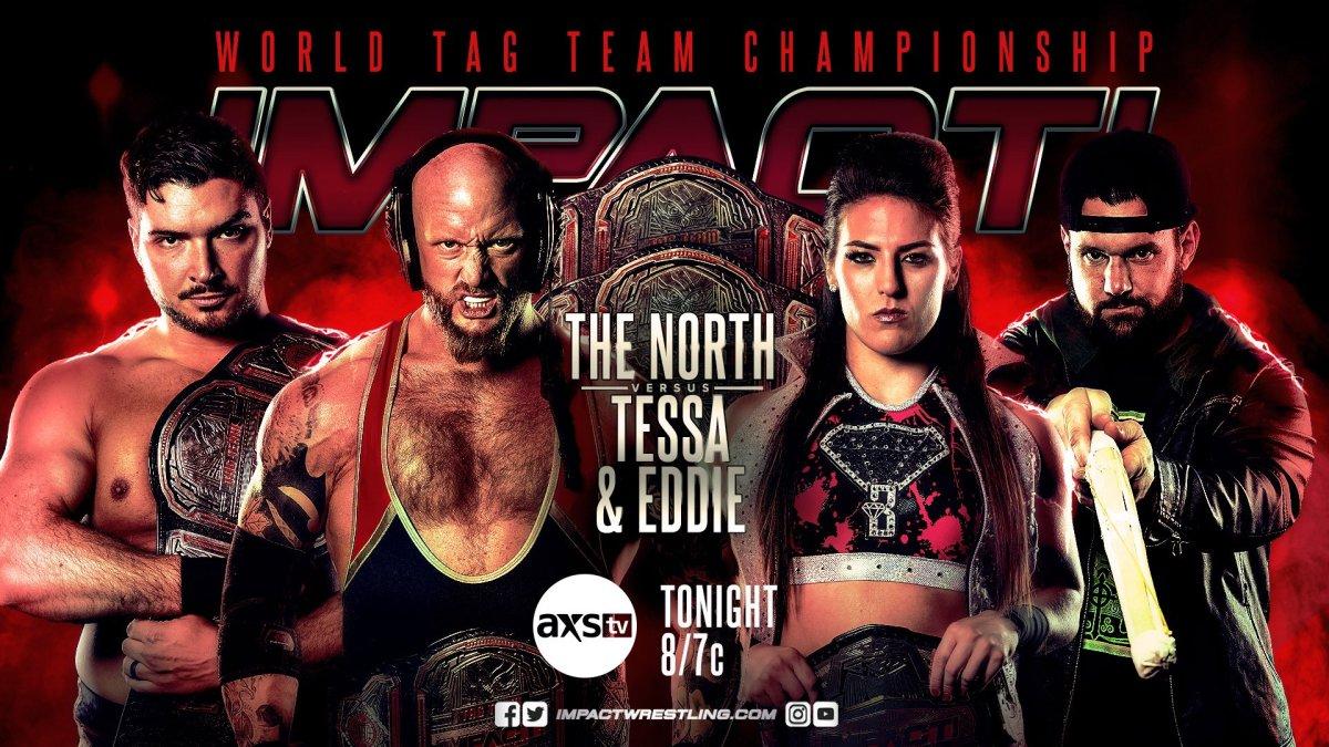 Impact Wrestling results: The North vs Eddie & Tessa