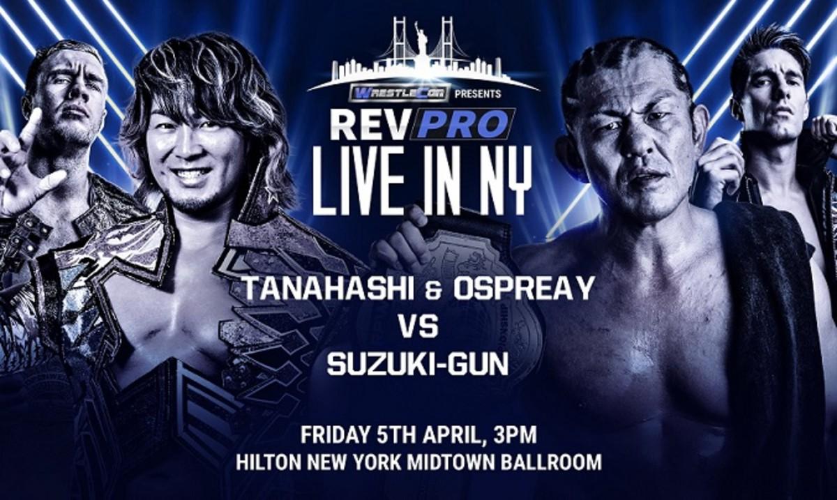 RevPro Live in NY results: Tanahashi & Ospreay vs  Suzuki