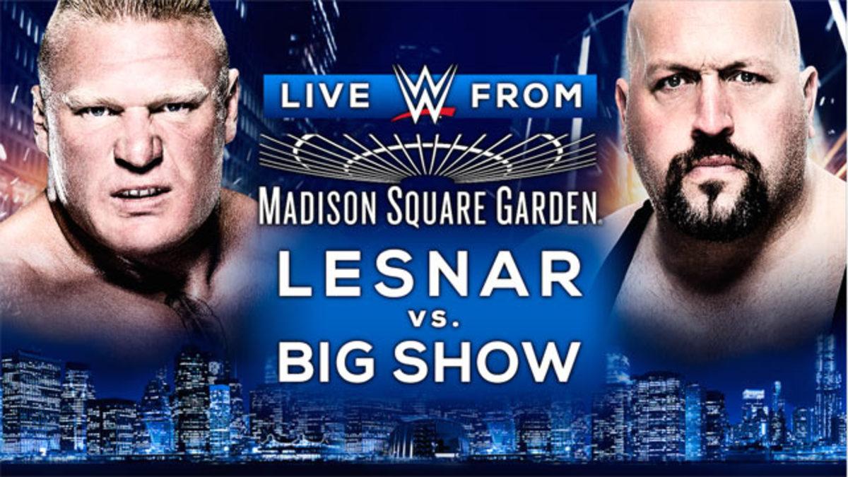 wwe live from msg live results brock lesnar vs big show john cena