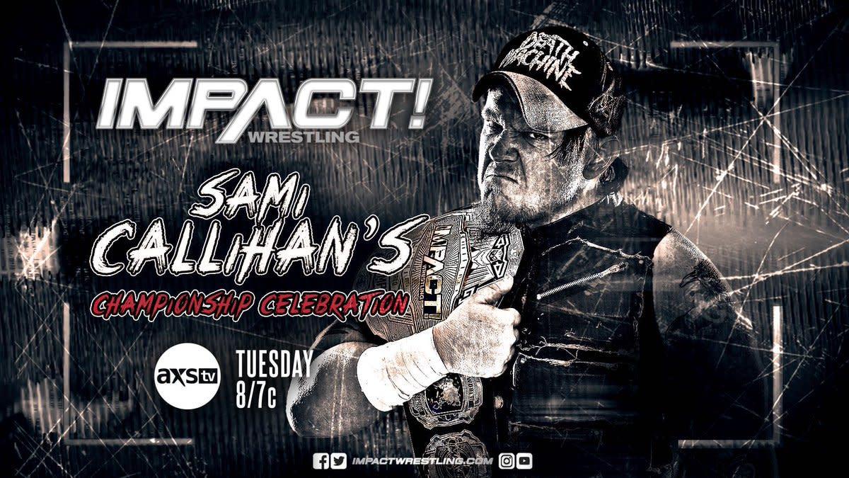Impact Wrestling results: Sami Callihan's Championship Celebration